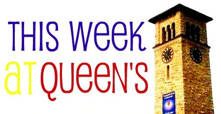 This Week at Queen's